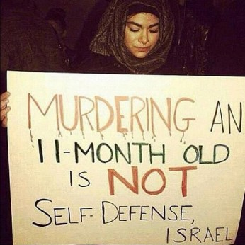 Murdering a 2month old, is NOT self defence ISRAEL