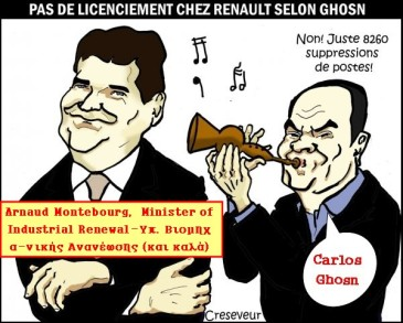 Arnaud Montebourg -Carlos Ghosn: Δεν θα υπάρξουν απολύσεις στην Renault.. μόνο περικοπές 8.260 θέσεων εργασίας - Arnaud Montebourg-Carlos Ghosn: No dismissals at Renault. Just cuts of 8,260 jobs - by Christian Creseveur [Enlarge-agrandir-μεγαλώστε]