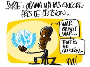 Πόλεμος στη Συρία: στην κρυστάλλινη σφαίρα του ΟΗΕ, ο Ομπάμα δεν έχει ακόμη αποφασίσει ... Πόλεμος ή όχι πόλεμος ... Ιδού η απορία.. - War in Syria: in his Crystal UN Ball, Obama has not yet decided ... War or not War...that is the question - Guerre en Syrie: dans sa boule de cristal de l'ONU, Obama n'a pas encore décidé ... Guerre ou pas guerre ... c'est ça la question. by na! [Enlarge-agrandir-μεγαλώστε]