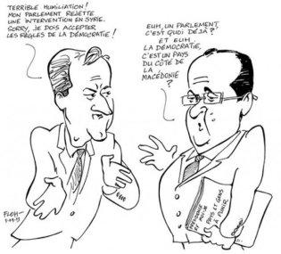 """Ο Cameron και ο Hollande συζητούν περί Δημοκρατίας. Cameron: """"Ξεφτιλίστικα! Το κοινοβούλιό μου απορρίπτει την επέμβαση στη Συρία. Sorry, πρέπει να δεχτώ τους κανόνες της Δημοκρατίας! Hollande: Εεεε..., ένα κοινοβούλιο, τι είναι αυτό το πράγμα; Και εεεε.... η δημοκρατία, είναι μια χώρα που πέφτει κατά την Μεκεδονία; - Cameron and Holland discuss Democracy. Cameron: Terrible Humiliation! My Parliament Rejects an Intervention In Syria. Sorry, I must Accept the Rules of the Democracy! Holland:  Uh, a Parliament, What is it Already? And Uh, is the Democracy, It a Country on the Side of Macédonie? Democracy, It's A Country Side of Macedonia? Cameron et Hollande discutent Démocratie - [Enlarge-agrandir-μεγαλώστε]"""