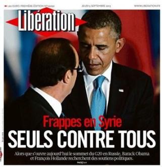 Πρωτοσέλιδο της Libération: Χτυπήματα στη Συρία: Μόνοι Εναντίον Όλων, Πέμπτη 5 Σεπτεμβρίου 2013 - 1st Page of Libération: Strikes In Syria, Alone Against All, Thursday, September 5, 2013 - A la Une de Libération: Frappes En Syrie, Seuls Contre Tous, Jeudi 5 Septembre 2013: via [Enlarge-agrandir-μεγαλώστε]