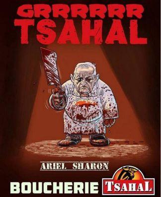 ο Χασάπης της Σάμπρα και Σατίλα Αριέλ Σαρόν – Ariel Sharon, The Butcher of Sabra and Shatila – Ariel Sharon, le boucher de Sabra et Chatila. via: TSAHAL